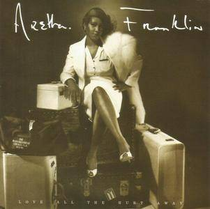 Aretha Franklin - Love All The Hurt Away (1981) [2012, Remastered & Expanded Edition]