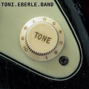Toni Eberle Band - Tone (2017)