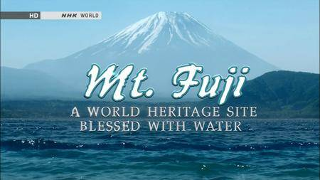 NHK - Mt. Fuji: A World Heritage Site Blessed with Water (2013)