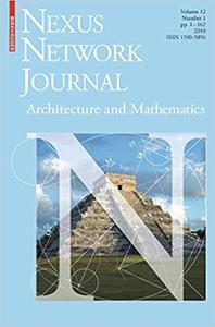 Nexus Network Journal 12,1: Architecture and Mathematics
