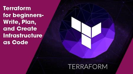 Terraform for beginners-Write, Plan, and Create Infrastructure as Code