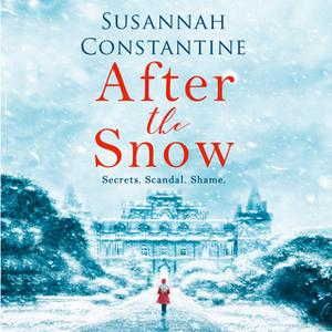 «After the Snow» by Susannah Constantine