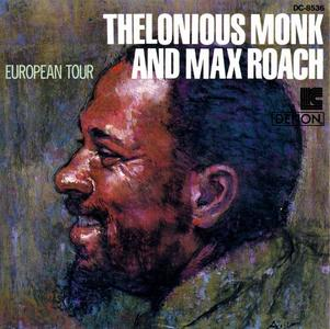 Thelonious Monk and Max Roach - European Tour [Recorded 1957-1960] (1985) (Repost)