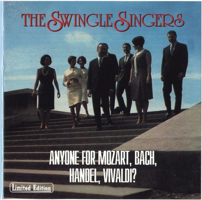 The Swingle Singers - Anyone For Mozart, Bach, Handel, Vivaldi? (1965) [Repost]