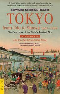 Tokyo from EDO to Showa 1867-1989: The Emergence of the World's Greatest City [Repost]