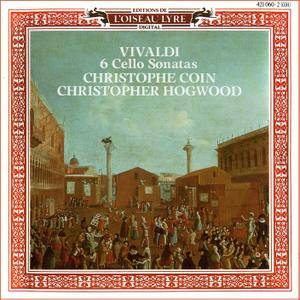 Christophe Coin, Christopher Hogwood - Antonio Vivaldi: 6 Cello Sonatas (1989)