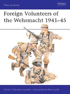 MAA #147 ''Foreign Volunteers of the Wehrmacht 1941–45''