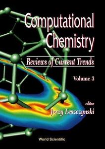 Computational Chemistry: Reviews of Current Trends