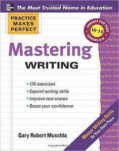 Practice Makes Perfect: Mastering Writing