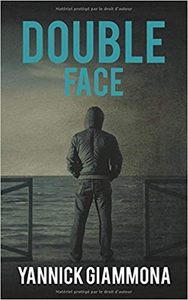 Double Face - Yannick Giammona