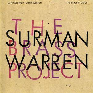 John Surman / John Warren - The Brass Project (1993) [Re-Up]