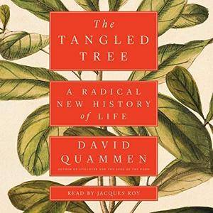 The Tangled Tree: A Radical New History of Life [Audiobook]
