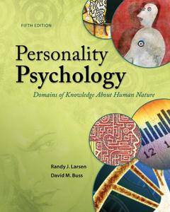 Personality Psychology: Domains of Knowledge About Human Nature, 5th Edition