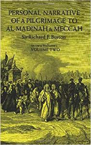 Personal Narrative of a Pilgrimage to Al Madinah and Meccah