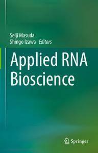 Applied RNA Bioscience (Repost)