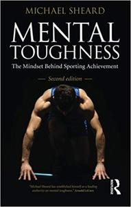Mental Toughness: Second Edition Ed 2