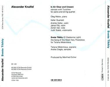 Alexander Knaifel - Svete Tikhiy (2002) {ECM 1763}