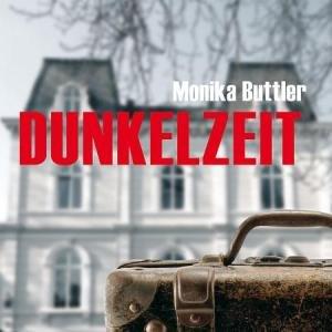 Monika Buttler - Dunkelzeit