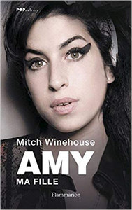Amy, ma fille - Mitch Winehouse