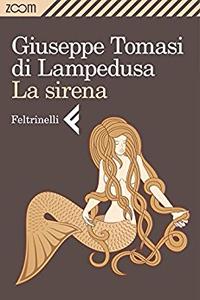 La sirena - Giuseppe Tomasi di Lampedusa (Repost)