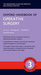Oxford Handbook of Operative Surgery, 3rd Edition (Repost)