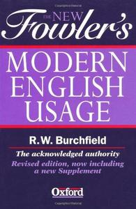 The New Fowler's Modern English Usage (Repost)