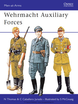 Wehrmacht Auxiliary Forces (Osprey Men-at-Arms 254)