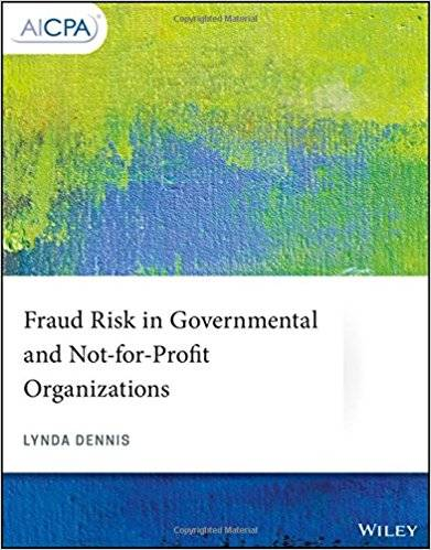 Fraud Risk in Governmental and Not-for-Profit Organizations