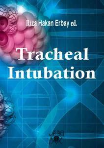 """Tracheal Intubation"" ed. by Rıza Hakan Erbay"