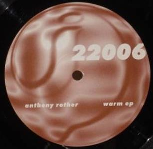Anthony Rother - Warm EP