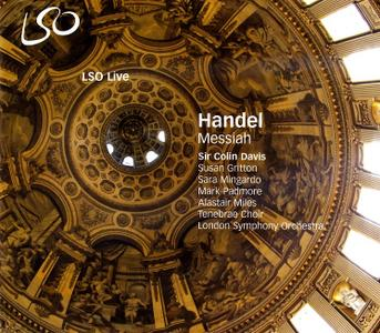 Sir Colin Davis, London Symphony Orchestra, Tenebrae Choir - Handel: Messiah (2007)