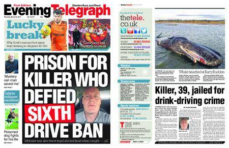 Evening Telegraph First Edition – March 22, 2018