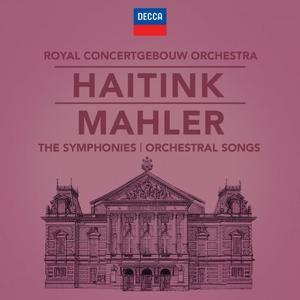 Royal Concertgebouw Orchestra & Bernard Haitink - Mahler: The Symphonies & Song Cycles (2019)