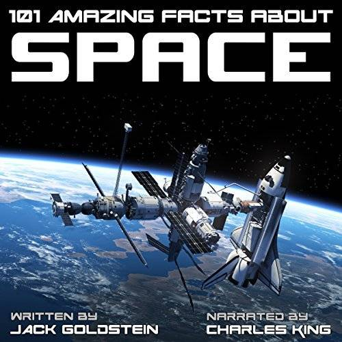 101 Amazing Facts About Space [Audiobook]