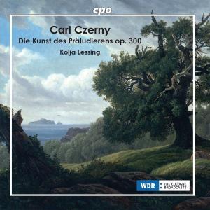 Kolja Lessing - Czerny: The Art of Preluding, Op. 300 (2019)