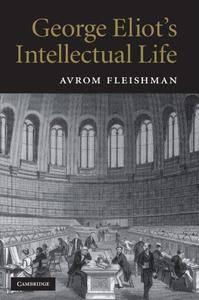 George Eliot's Intellectual Life