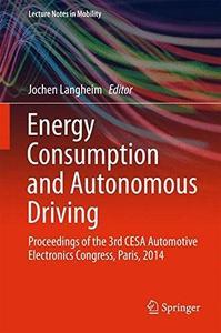 Energy Consumption and Autonomous Driving: Proceedings of the 3rd CESA Automotive Electronics Congress, Paris, 2014