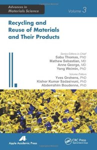 Recycling and Reuse of Materials and Their Products (repost)