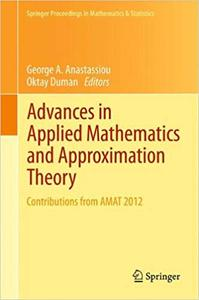 Advances in Applied Mathematics and Approximation Theory: Contributions from AMAT 2012