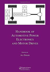 Handbook of automotive power electronics and motor drives (Repost)