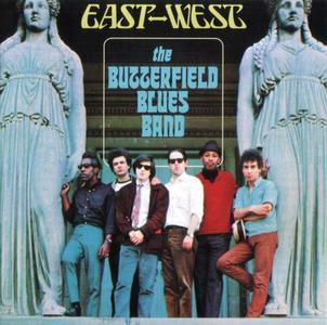 The Butterfield Blues Band - East-West (1966)