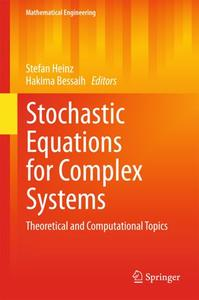 Stochastic Equations for Complex Systems: Theoretical and Computational Topics