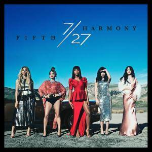 Fifth Harmony - 7/27 (2016) {Deluxe Edition} [Official Digital Download 24-bit/44.1 kHz]