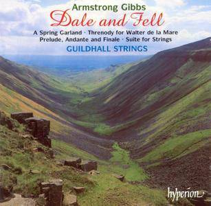 Guildhall Strings - Armstrong Gibbs: 'Dale and Fell' & Other Music for Strings (1999) [Re-Up]