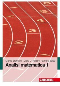 "Marco Bramanti, Carlo D. Pagani, Sandro Salsa, ""Analisi matematica 1"""