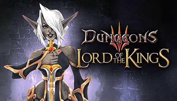 Dungeons 3 - Lord of the Kings (2018)