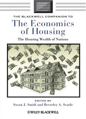 The Blackwell Companion to the Economics of Housing: The Housing Wealth of Nations