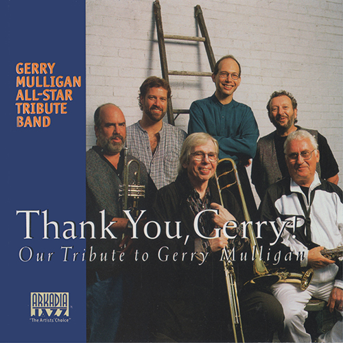 Gerry Mulligan All-Star Tribute Band - Thank You, Gerry! (1998)