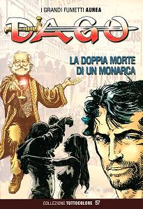 Dago - Collezione Tuttocolore - Volume 57 - La Doppia Morte Di Un Monarca