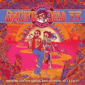 Grateful Dead - Dave's Picks Vol. 25: 1977-11-06 Broome County Veterans Memorial Arena, Binghamton, NY (2018)
